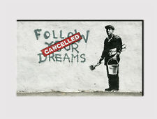 X LARGE CANVAS 18''x32'' WALL BANKSY FOLLOW YOUR DREAMS PRINT PICTURE 288