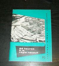 24 HEURES A LA REGIE RENAULT. COLLECTION REGIE RENAULT No. 3  1958 FACTORY