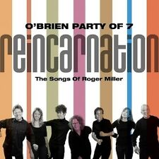 O'BRIEN PARTY OF 7 - REINCARNATION: THE SONGS OF ROGER MILLER  CD NEU