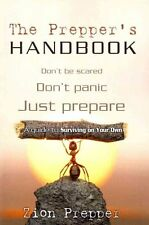 The Prepper's Handbook: A Guide to Surviving on Your Own by Bryan Foster,...
