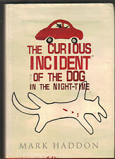 MARK HADDON - The Curious Incident Of The Dog In The Night-Time H/B D/J 1st Edn