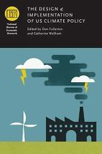 The Design and Implementation of US Climate Policy (National Bureau of Economic