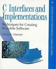 C Interfaces and Implementations : Techniques for Creating Reusable Software...