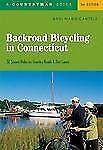 Backroad Bicycling in Connecticut: 32 Scenic Rides on Country Roads & Dirt Lanes