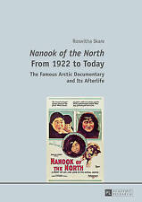 Nanook of the North from 1922 to Today, Roswitha Skare