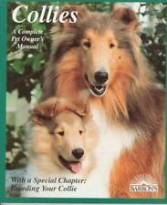 Collies: How to Take Care of Them and to Understand Them (Complete Pet-ExLibrary