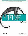 PDF Explained by John Whitington (2011, Paperback)