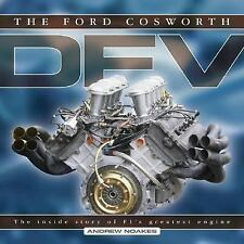 The Ford Cosworth DFV : The Inside Story of F1's Greatest Engine by Andrew...