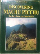 Discovering Machu Picchu The Inca Trail and Choquequirau NEW SEALED