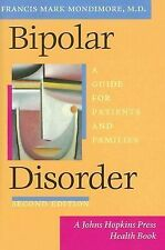 Bipolar Disorder: A Guide for Patients and Families (A Johns Hopkins P-ExLibrary