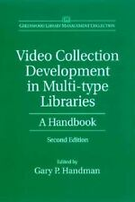 Video Collection Development in Multi-type Libraries: A Handbook--Second Edition
