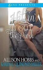 Hittin' It Out the Park by Allison Hobbs and Karen E. Quinones Miller (2015, ...