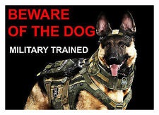 BEWARE OF THE DOG - MILITARY TRAINED - LAMINATED SIGN FUN NEW