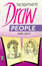THE RIGHT WAY TO DRAW PEOPLE      MARK LINLEY,