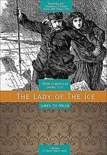 The Lady of the Ice (Fiction Treasures)