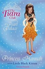 Princess Hannah and the Little Black Kitten (The Tiara Club)-ExLibrary