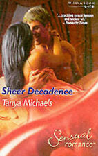 Sheer Decadence (Sensual Romance), Michaels, Tanya, Acceptable Book
