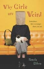 Why Girls Are Weird: A Novel Ribon, Pamela Paperback