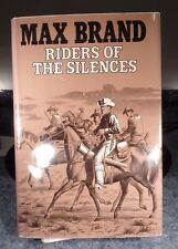 Riders of the Silences ~ Max Brand (1986, Hardcover) * Stated First Edition DJ