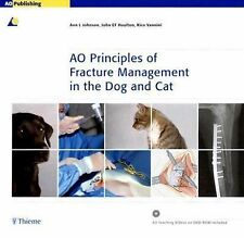 AO Principles of Fracture Management in the Dog and Cat, Ann L. Johnson, Good Bo