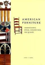 American Furniture: Understanding Styles, Construction, and Quality, Kirk, John