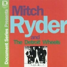 Mitch Ryder and The Detroit Wheels : Document Series Presents CLASSIC HITS