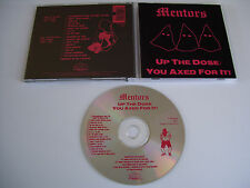 MENTORS Up the Dose/You Axed For It CD 1989 MEGA RARE THRASH ORIG. 1st PRESS!!!