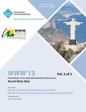 Www 13 Vol 2 by Www 13 Conference Committee (2013, Paperback)