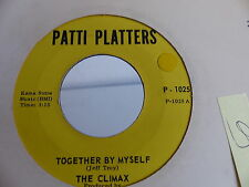 THE CLIMAX  Together by myself / Love will find a way PATTI PLATTERS P1025