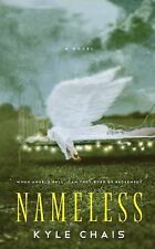 Nameless by Kyle Chais (2012, Paperback)