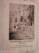 GIUSEPPE RUOCCO Aquerelli Dal 2 al 31 agosto 1986 Mostra Arte Salerno Storia di