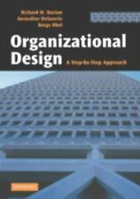Organizational Design: A Step-by-Step Approach-ExLibrary