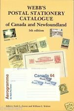 """Webb's Postal Stationery Catalogue of Canada and Newfoundland"" 5th Edition$8.99"