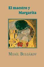 El Maestro y Margarita by Mija�l Bulg�kov (2013, Paperback)