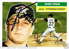 JOSH FOGG SIGNED 2005 TOPPS HERITAGE PIRATES CARD ~AUTHENTIC / JSA (SPENCE)