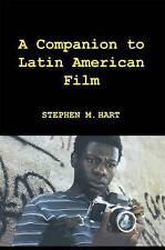 A Companion to Latin American Film (Monografías A), Good Condition Book, Hart, S