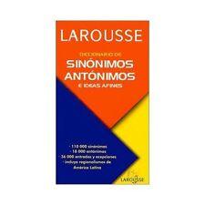 Diccionario de sinnimos, antnimos, e ideas afines Spanish Edition)