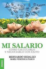 Mi Salario by Bernardo Hidalgo and Maria Veronica Piasco (2014, Paperback)