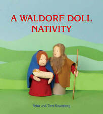 A Waldorf Doll Nativity,Petra Rosenberg, Tom Rosenberg,New Book mon0000002555