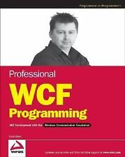 Professional WCF Programming: .NET Development with the Windows Communication