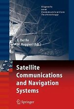 Signals and Communication Technology Ser.: Satellite Communications and...