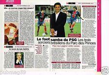 Coupure de presse Clipping 1996 (1 page 1/3) Les Brésiliens du PSG Rai Ricardo