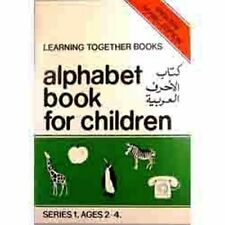 Alphabet Book For Muslim Children (Learning Together Books) Ages 3 - 6 Years