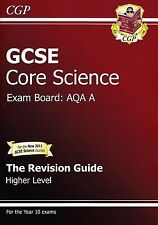 GCSE Core Science AQA A Revision Guide - Higher Level (with Online Edition) by C