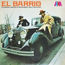 EL BARRIO THE ULTIMATE COLLECTION OF LATIN BOOGALOO, DISCO, FUNK & SOUL
