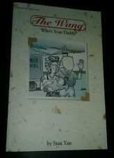 The WANG!  'Who's Your Daddy?' by STAN YAN  tpb trade paperback gn graphic novel
