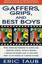 Gaffers, Grips and Best Boys: From Producer-Director to Gaffer and Com-ExLibrary