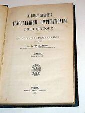 CICERO - M. Tullii Ciceronis Tusculanarum Disputationum Libri Quinque (1883)