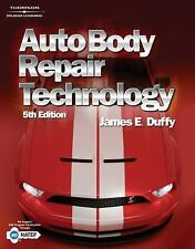 Auto Body Repair Technology by James E. Duffy (2008, Hardcover, Revised)