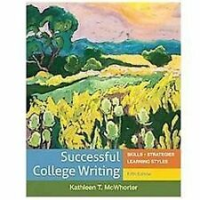 Successful College Writing : Skills - Strategies - Learning Styles by Kathleen T